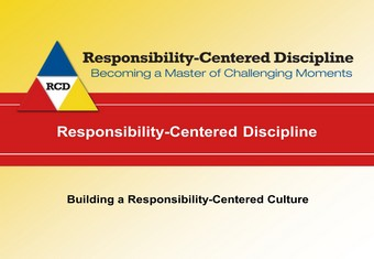 Building a Responsibility Centered Culture RCD