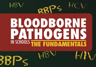 Bloodborne Pathogens in Schools Fundamentals