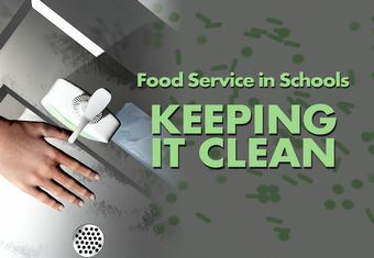 Food-Service-For-Schools-Keeping-It-Clean